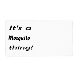 It's a mosquito thing! shipping label