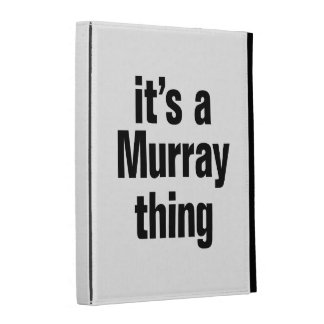 its a murray thing iPad folio cover