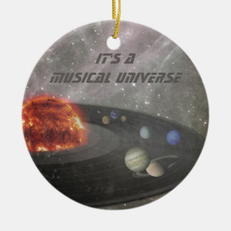 It's a Musical Universe Ornament