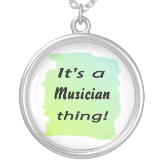 It's a Musician thing! Round Pendant Necklace