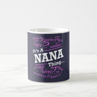 IT'S A NANA THING COFFEE MUG
