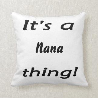 It's a nana thing! pillows