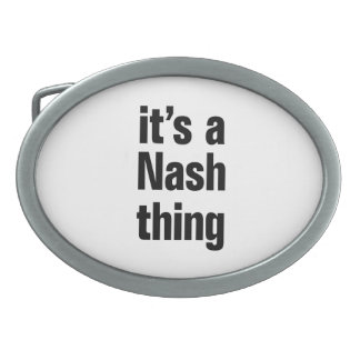 its a nash thing oval belt buckle