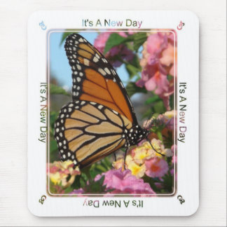 It's A New Day (Monarch Butterfly) Mouse Pad