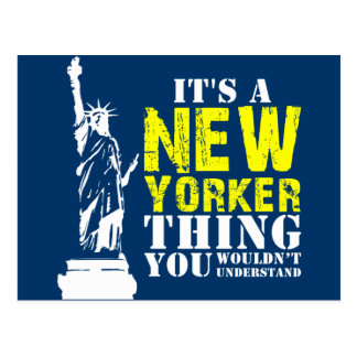 IT'S A NEW YORKER THING YOU WOULDN'T UNDERSTAND POSTCARD