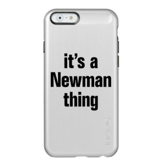 its a newman thing incipio feather® shine iPhone 6 case