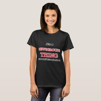 It's a Newsgroups thing, you wouldn't understand T-Shirt