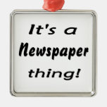 It's a newspaper thing christmas tree ornaments