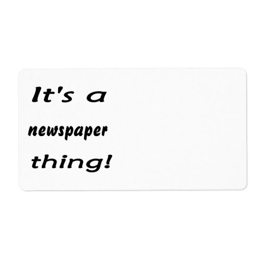 It's a newspaper thing! personalized shipping labels