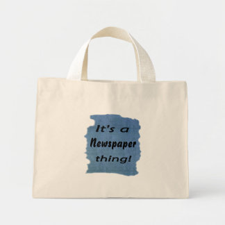 It's a newspaper thing mini tote bag