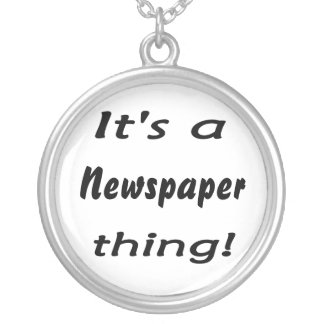 It's a newspaper thing round pendant necklace