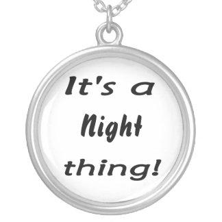 It's a night thing! round pendant necklace
