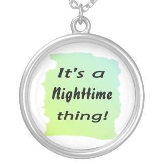 It's a nighttime thing! round pendant necklace