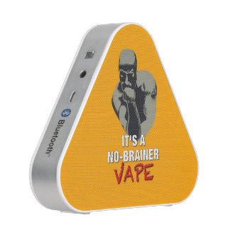 It's a NO-BRAINER Vape Bluetooth Speaker