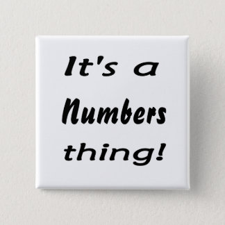 It's a numbers thing! pinback button