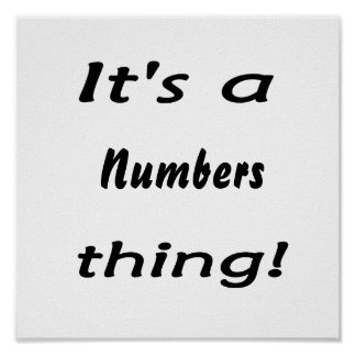 It's a numbers thing! poster
