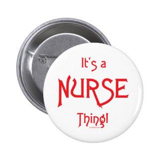 It's a Nurse Thing! Button