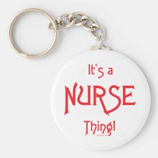 It's a Nurse Thing! Key Chain