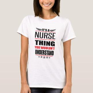It's A Nurse Thing T-Shirt