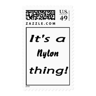 It's a nylon thing! postage stamp