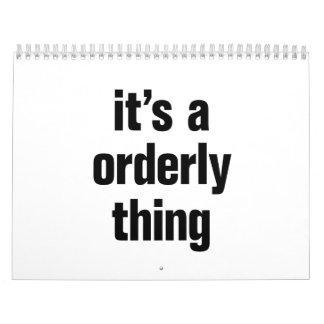 its a orderly thing calendar