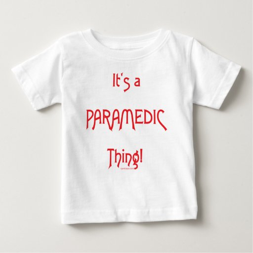 It's a Paramedic Thing! Tshirts