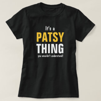 It's a Patsy thing you wouldn't understan T-Shirt