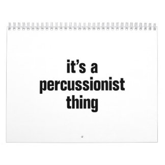 its a percussionist thing calendar