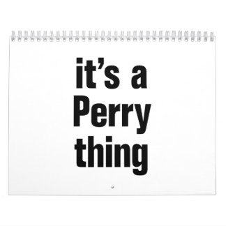 its a perry thing calendar