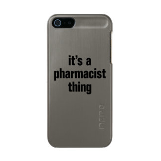 its a pharmacist thing metallic iPhone SE/5/5s case