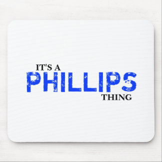 It's A PHILLIPS Thing! You Wouldn't Understand Mouse Pad