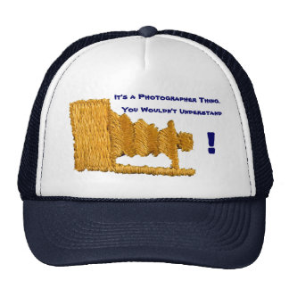 It's a Photographer Thing Trucker Hat