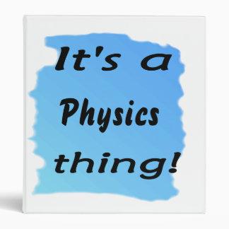 It's a physics thing! binder