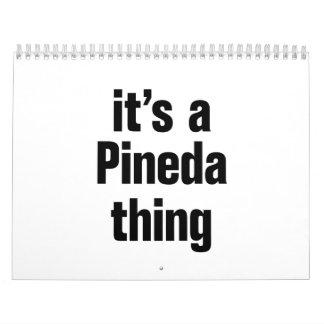 its a pineda thing calendar