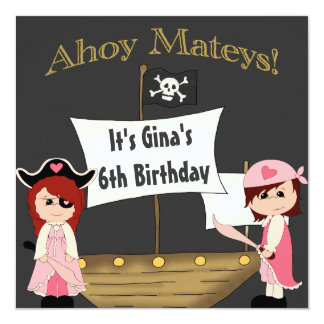 It's A Pirate Life Girls Birthday For Me Card