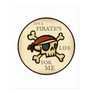 It's A Pirate's Life Postcard