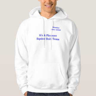 It's A Pleasure Equine Drill Team (Photo) Hooded Pullover
