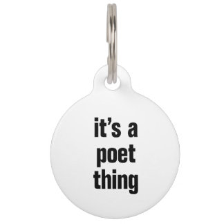 its a poet thing pet name tags