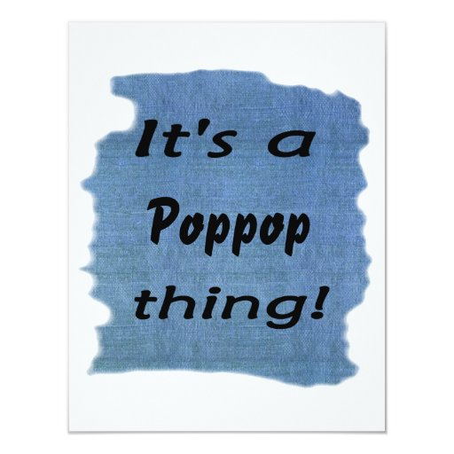 It's a poppop thing! personalized invitation