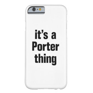 its a porter thing barely there iPhone 6 case