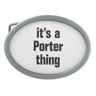 its a porter thing belt buckles