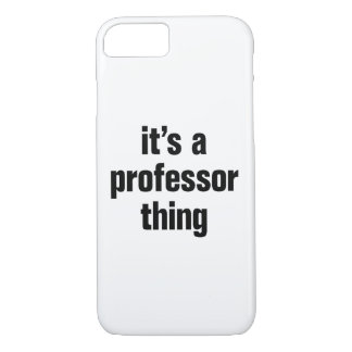 its a professor thing iPhone 8/7 case
