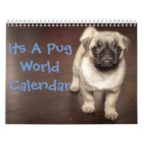 It's A Pug  Calendar