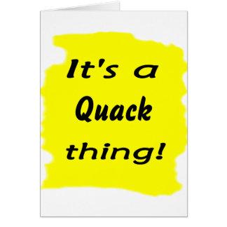 It's a quack thing! card