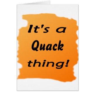 It's a quack thing! greeting card