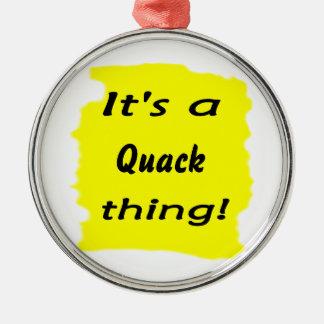 It's a quack thing! christmas ornaments