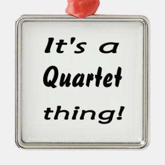 It's a quartet thing! square metal christmas ornament
