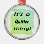 It's a quilter thing! christmas tree ornament