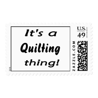 It's a quilting thing! postage stamp