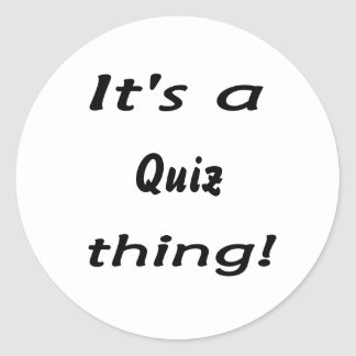 It's a quiz thing! stickers